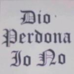 DIO PERDONA ONELIO NO By MARIO ZACCHERINI